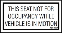 AD-09W: Seat not occupancy while vehicle in motion. White material. Pack of 100.