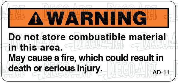 AD-11: Do not store combustible material. Pack of 100.