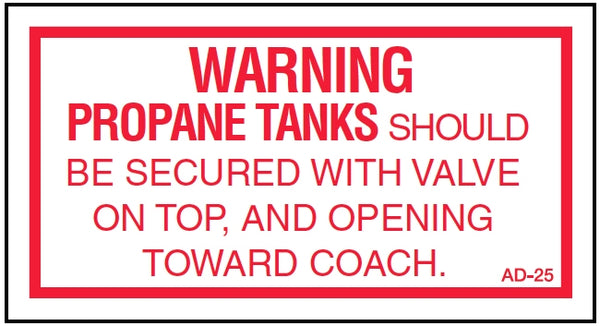 AD-25: Propane gas tanks should be secured. Pack of 100.