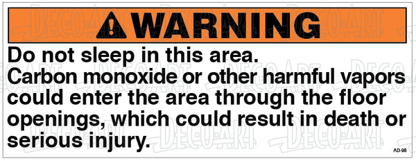 AD-98: Do not sleep in this area warning. Pack of 100.