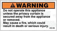 AS-94: Do not operate appliance unless privacy curtain is secured. Pack of 100.