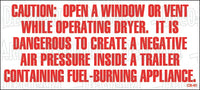 CS-91: Open window or vent operating dryer. Park model required. Pack of 100.