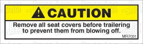 MR7031: Remove all seat covers before trailering. Pack of 50.