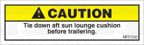 MR7032: Tie down aft sun lounge cushion before trailering. Pack of 50.