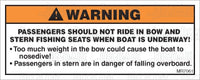 MR7061: Passengers should not ride in bow while underway. Pack of 50.