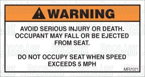 MR7071: Do not occupy seat when speed exceeds 5 MPH. Pack of 50.