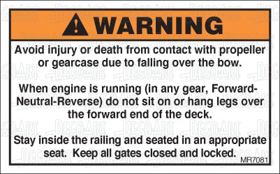 MR7081: Do not sit on forward end of deck while engine runs. Pack of 50.