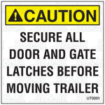 UT0001: Secure all gate latches. Pack of 100.