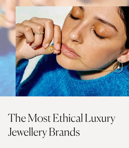 good on you the most ethical luxury jewelry brands