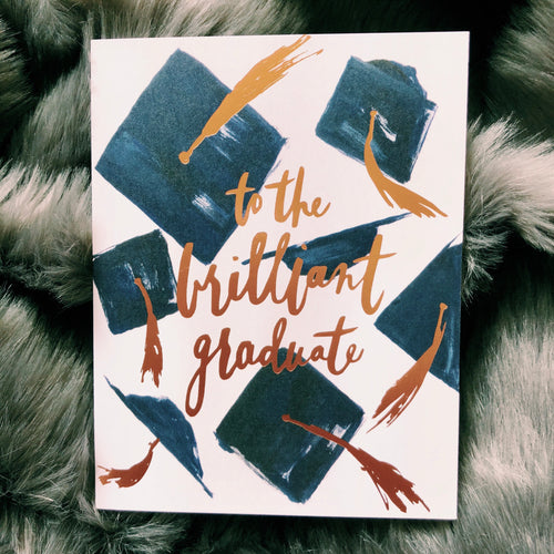 To The Brilliant Graduate Card