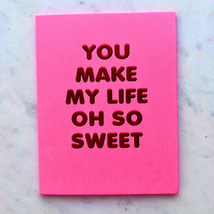 Life So Sweet Card