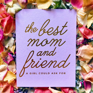 Mom & Friend Card