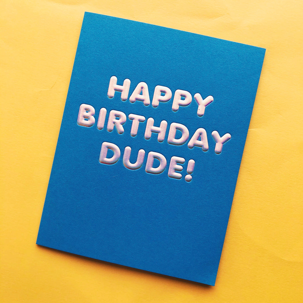 Birthday Dude Card