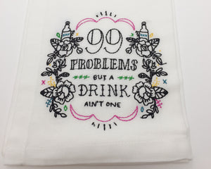 99 Problems Tea Towel