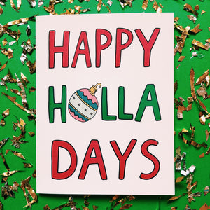 Happy Holla Days Card