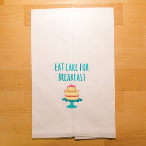 Eat Cake For Breakfast Tea Towel