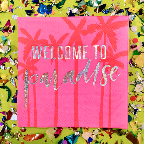 Welcome to Paradise Napkins