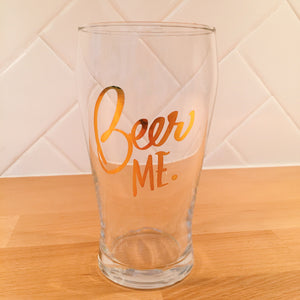 Beer Me Pub Glass