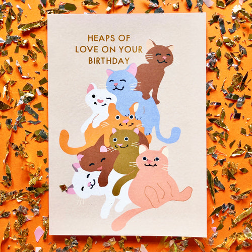 Heaps of Love on Your Birthday Greeting Card