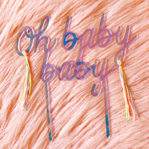 Oh Baby Baby Acrylic Cake Topper