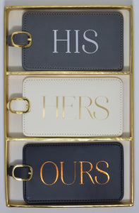 His Hers Ours Luggage Tags