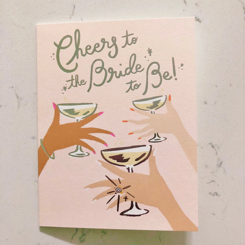 Cheers to the Bride to Be Card