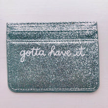 Gotta Have It Glitter Card Holder
