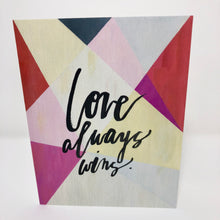 Love Always Wins Card