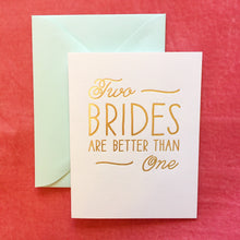 Two Brides Are Better Than One Card