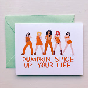 Pumpkin Spice Up Your Life Card