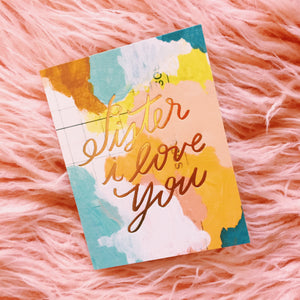 Sister I Love You Card