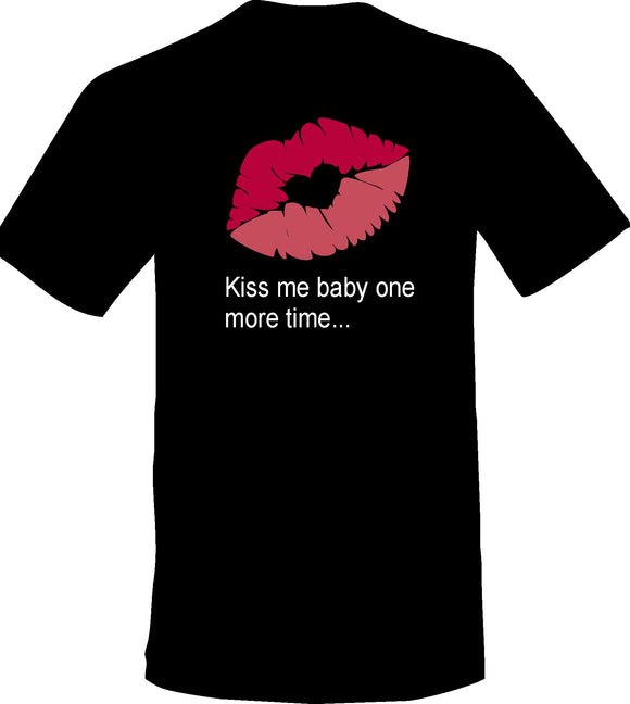 Kiss me baby one more time...Adult Black T-Shirt