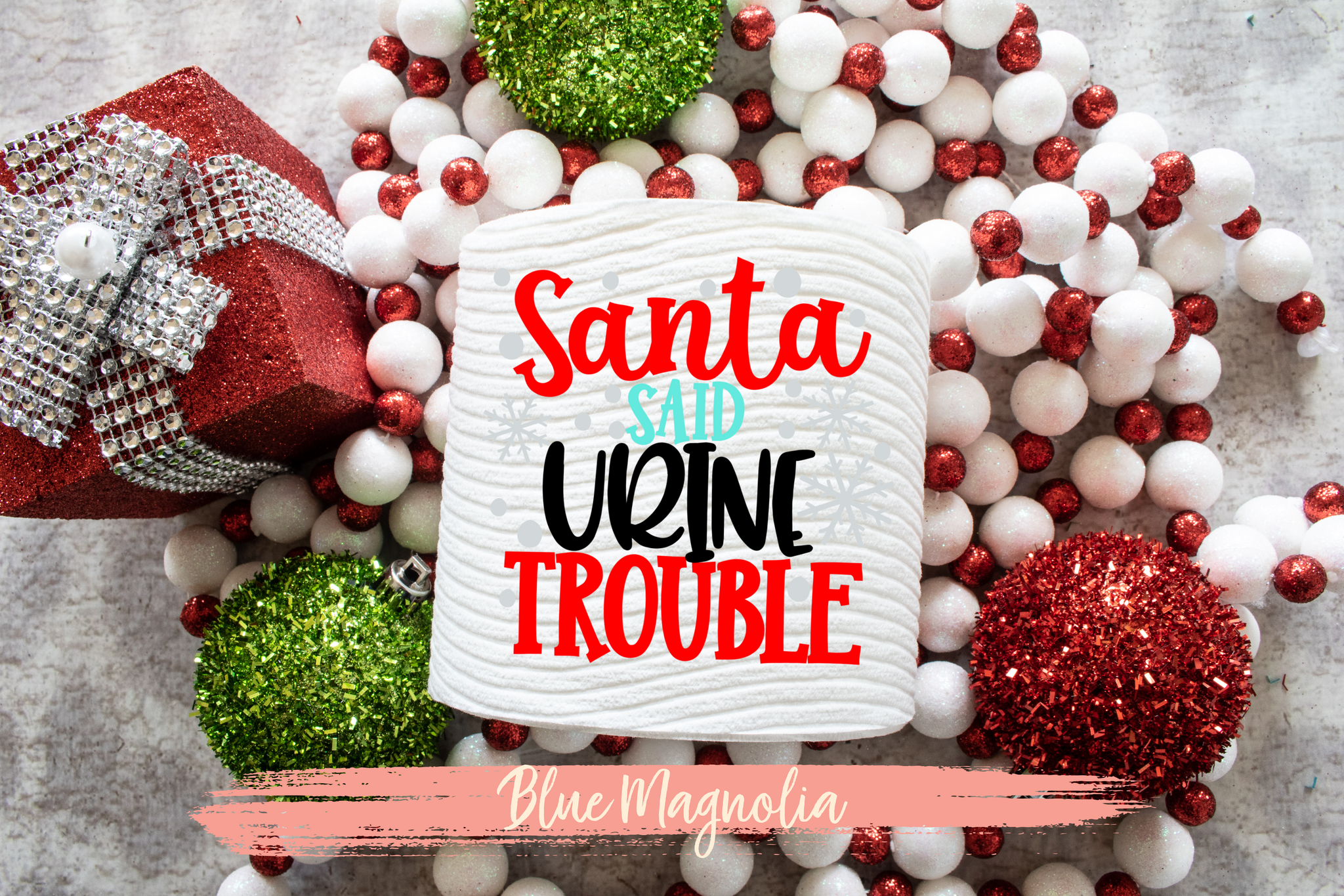 Santa Said Urine Trouble Toilet Paper Roll