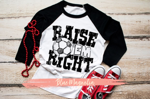 Raise 'Em Right - Soccer