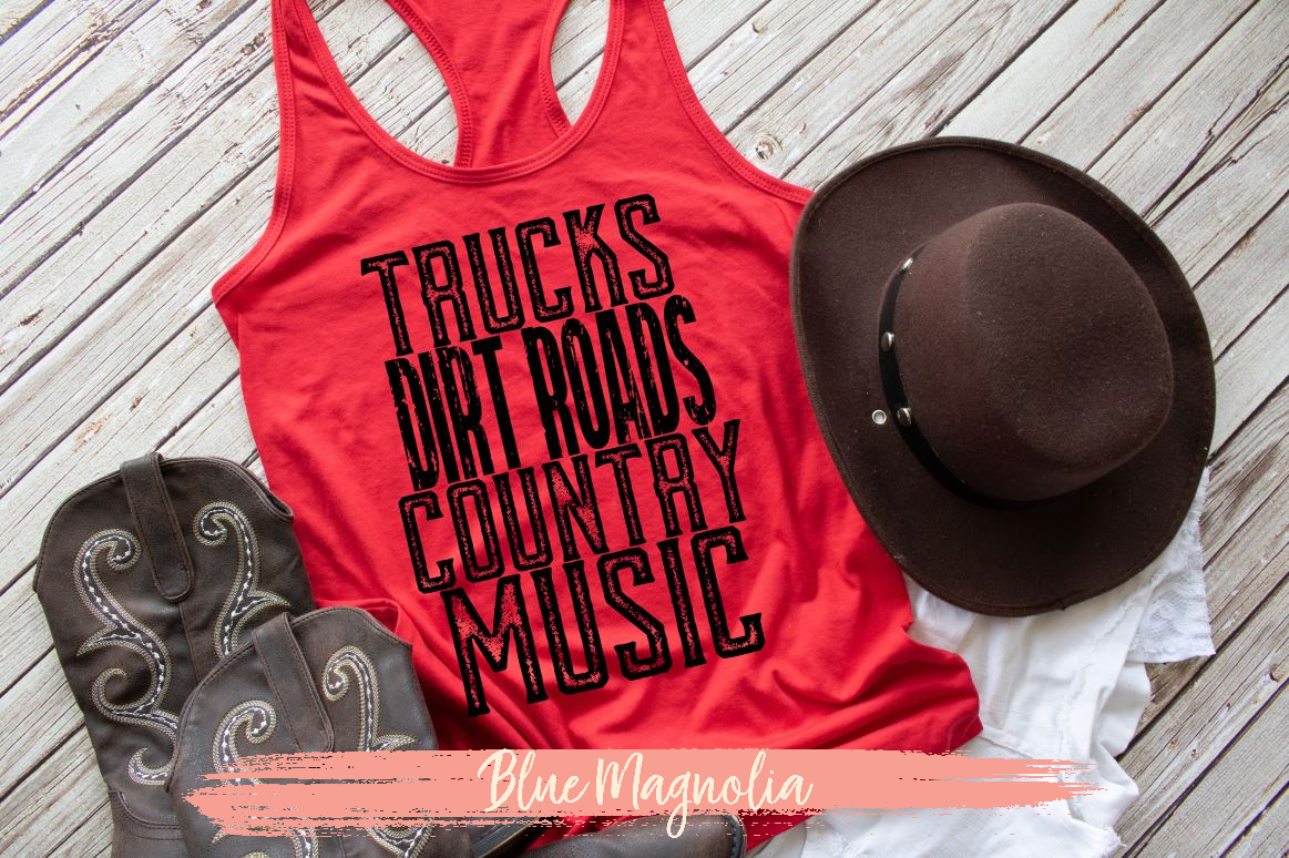 Trucks Dirt Roads Country Music