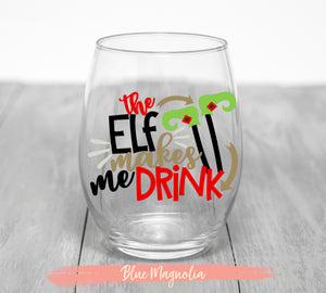 The Elf Makes Me Drink