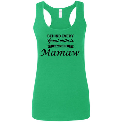 Behind every great child is an awesome Mamaw - Tank Top - Great gift for Mamaw-For Grandparents Only
