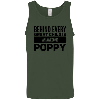 Behind every great child is an awesome Poppy - Tank Top - Great gift for Poppy-For Grandparents Only