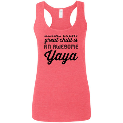 Behind every great child is an awesome Yaya - Tank Top - Great gift for Yaya-For Grandparents Only