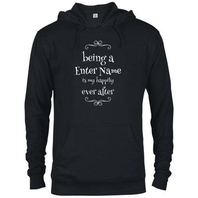 Being a (Enter Name) is my happily ever after - Hoodie-For Grandparents Only