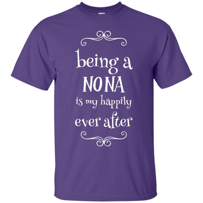 Being a Nona is my happily ever after - Shirt - Great gift for Nona-For Grandparents Only