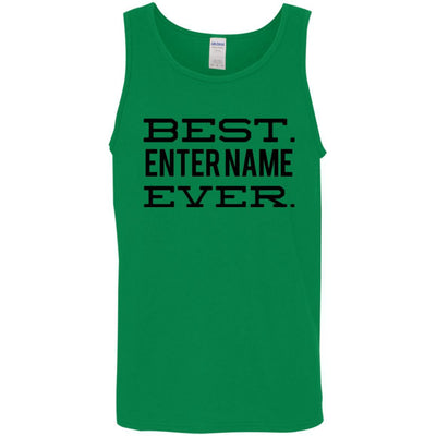 Best. (Enter Name.) Ever - Tank Top-For Grandparents Only