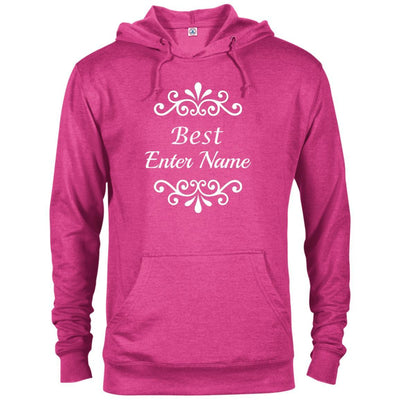 Best (Enter Name) - Grandmother Brag Hoodie-For Grandparents Only