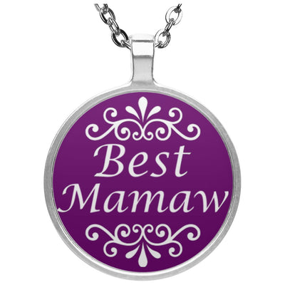 Best Mamaw - Circle Pendant Necklace - Great gift for Mamaw-For Grandparents Only