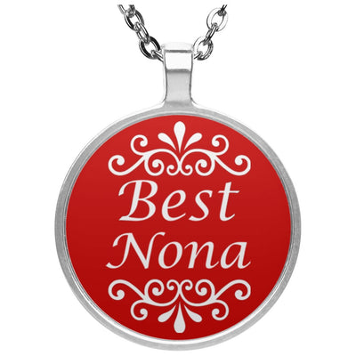 Best Nona - Circle Pendant Necklace - Great gift for Nona-For Grandparents Only
