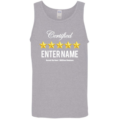 Certified 5 Star (Enter Name) Based on over 1 million reviews - Tank Top-For Grandparents Only