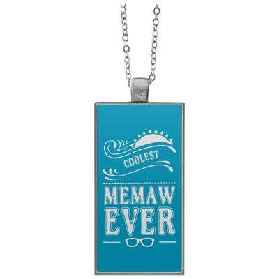 Coolest Memaw Ever - Rectangle Pendant Necklace - Great gift for Memaw-For Grandparents Only