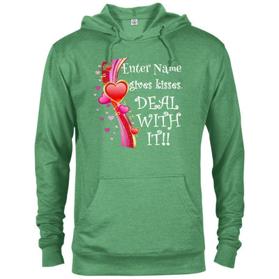 (Enter Name) gives kisses. Deal with it!! - Hoodie-For Grandparents Only