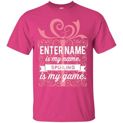 (Enter Name) is my name. Spoiling is my game - Regular Fit Shirt-For Grandparents Only