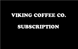 Viking Coffee Co. Subscription